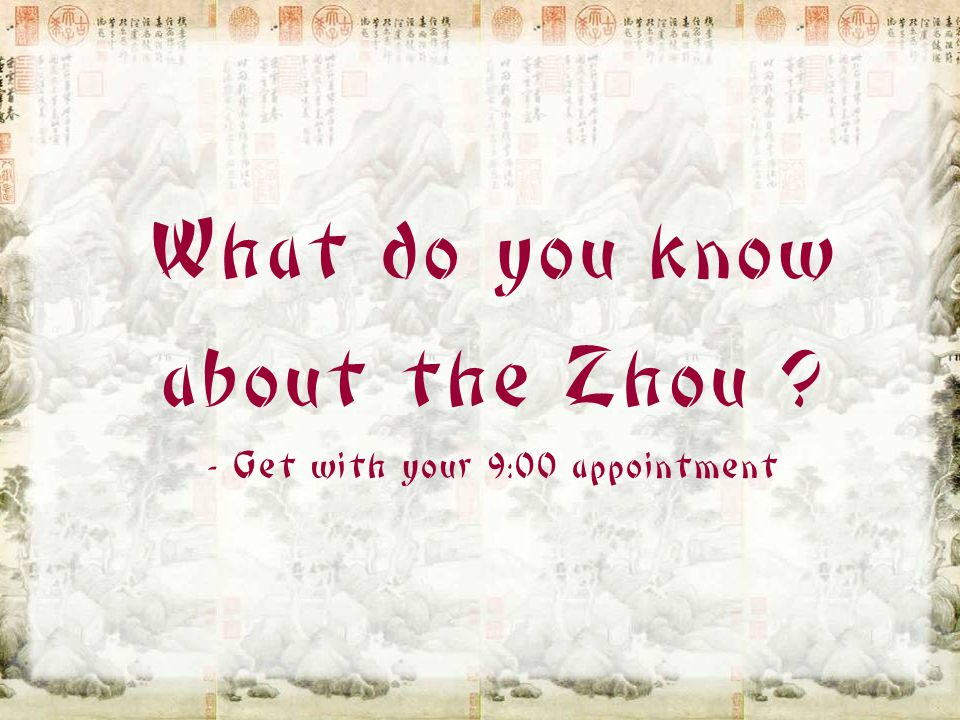 What do you know about the Zhou - Get with your 9:00 appointment