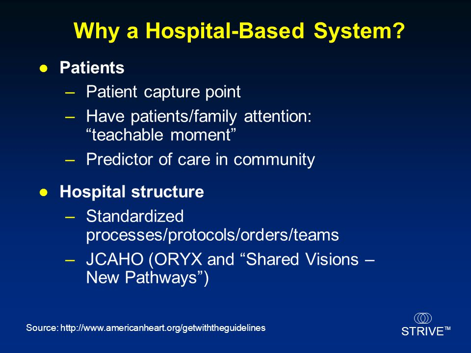 Why a Hospital-Based System