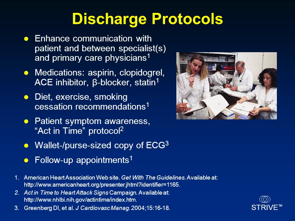 Discharge Protocols Enhance communication with patient and between specialist(s) and primary care physicians1.