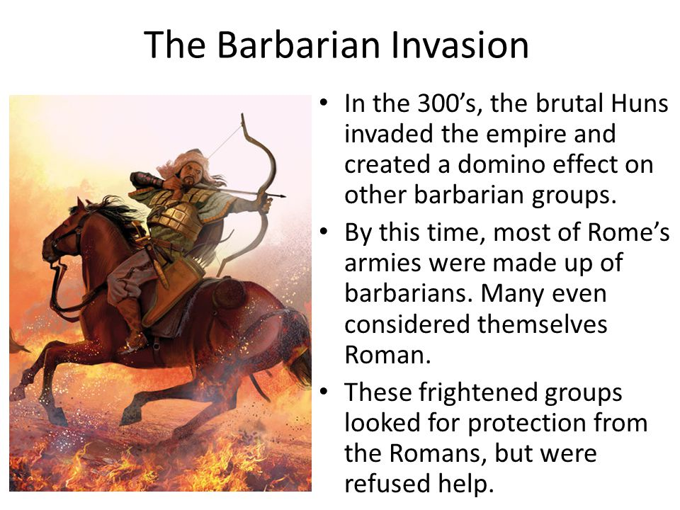 The Barbarian Invasion