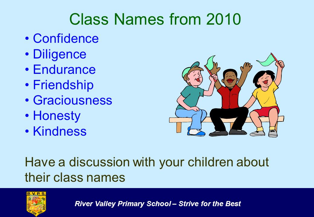 Class Names from 2010 Confidence Diligence Endurance Friendship