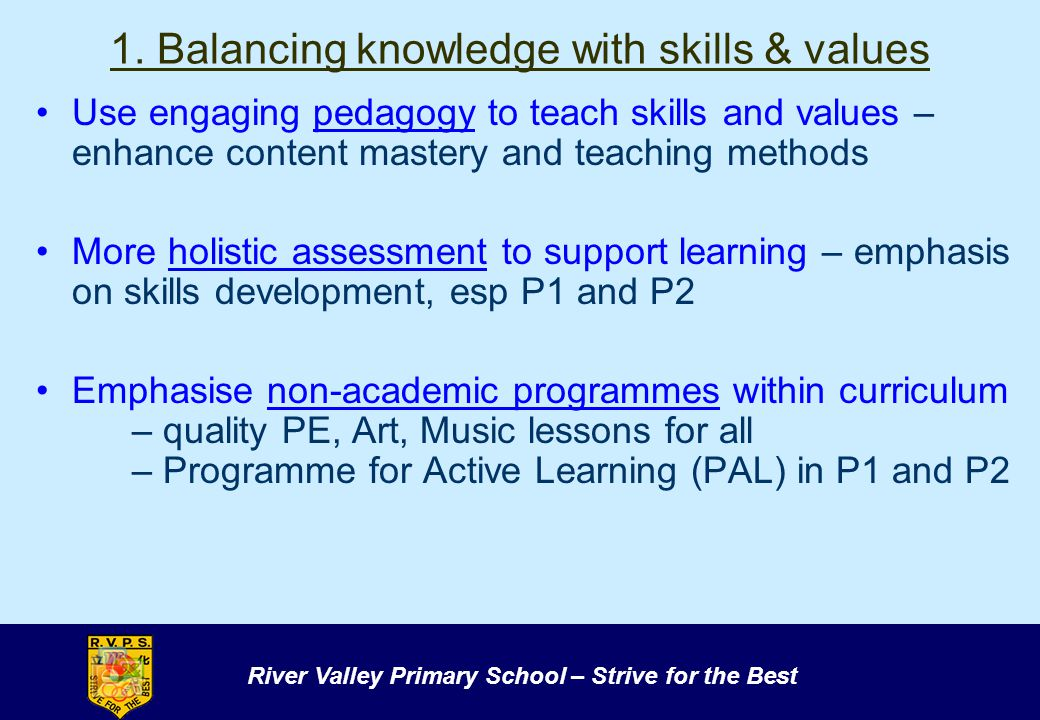 1. Balancing knowledge with skills & values