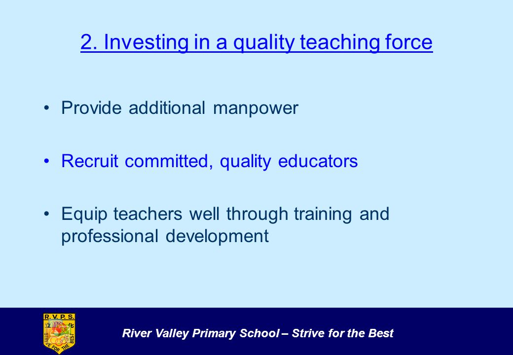 2. Investing in a quality teaching force