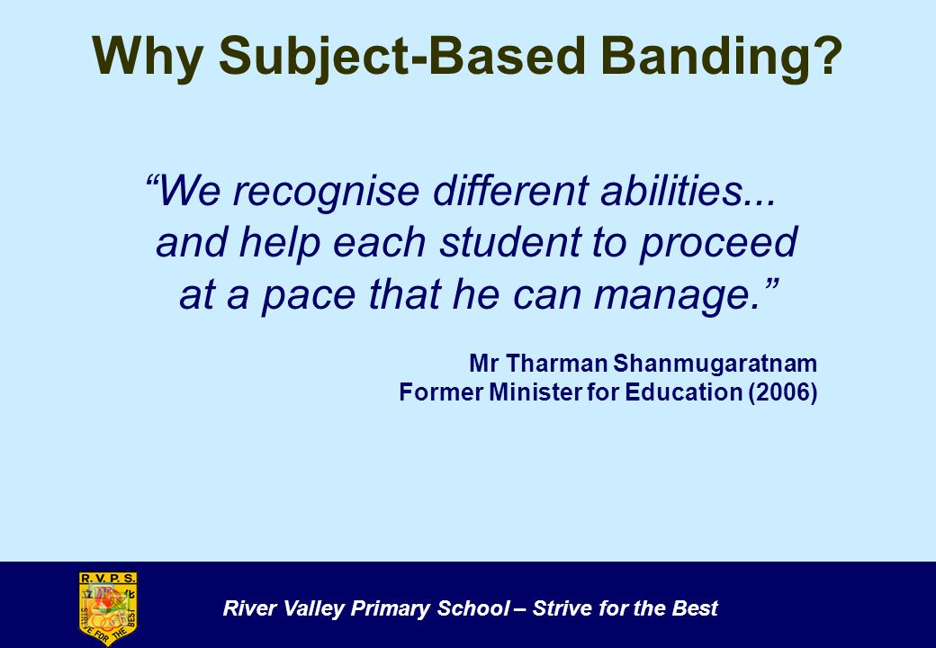 Why Subject-Based Banding