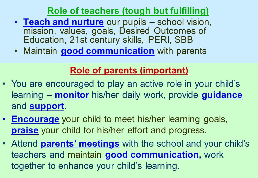 Role of teachers (tough but fulfilling) Role of parents (important)