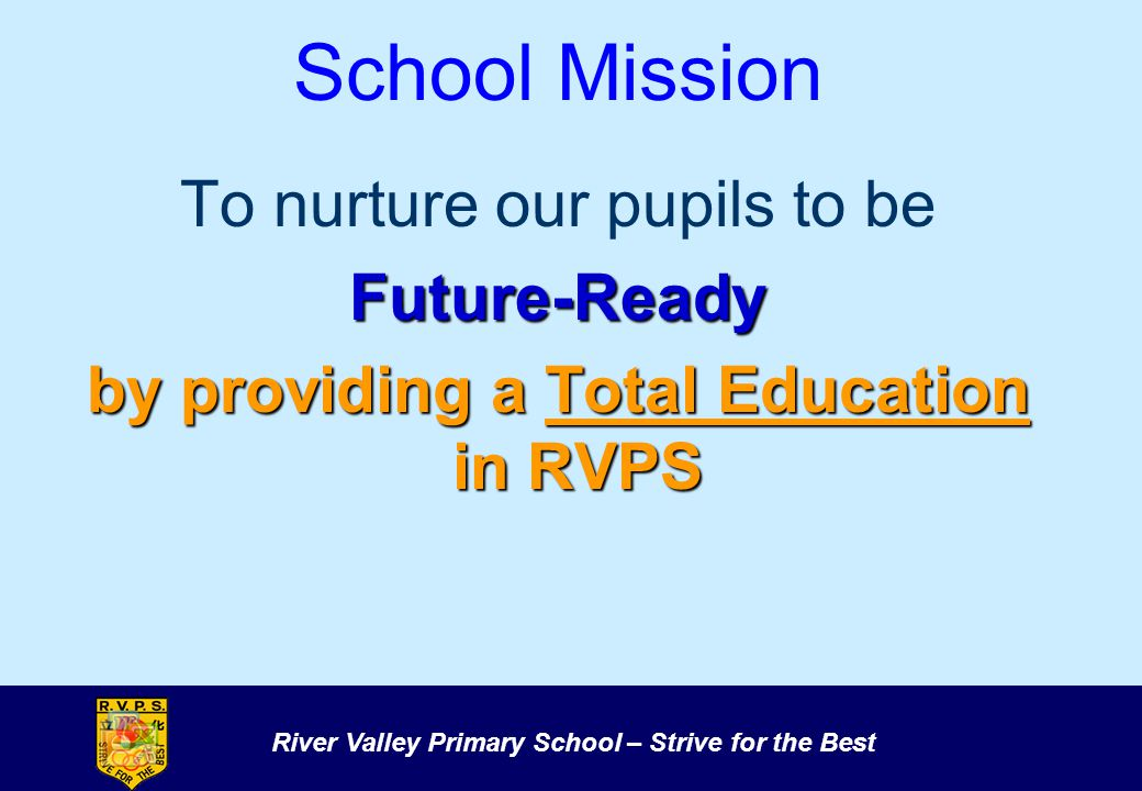 by providing a Total Education in RVPS