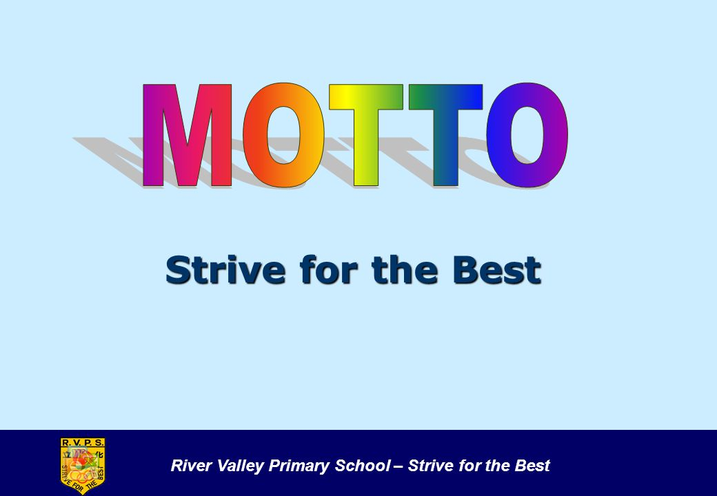 MOTTO Strive for the Best 8 8