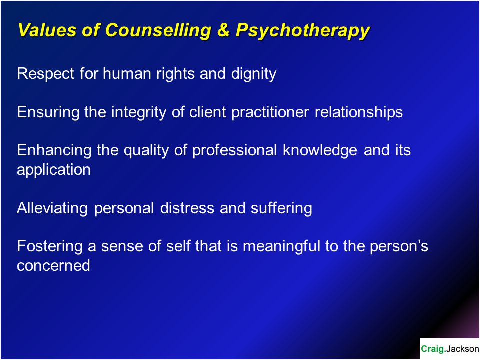 Values of Counselling & Psychotherapy
