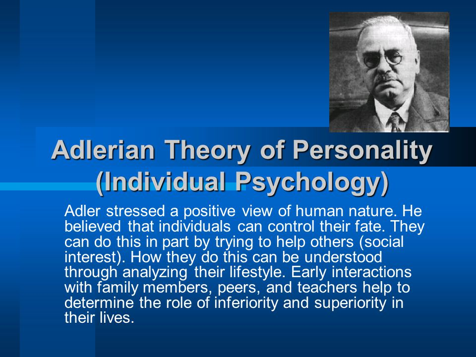 adlerian theories and models This video is one in a series portraying leading theories of adlerian family therapy is designed to recognize the adlerian model does not ignore families.