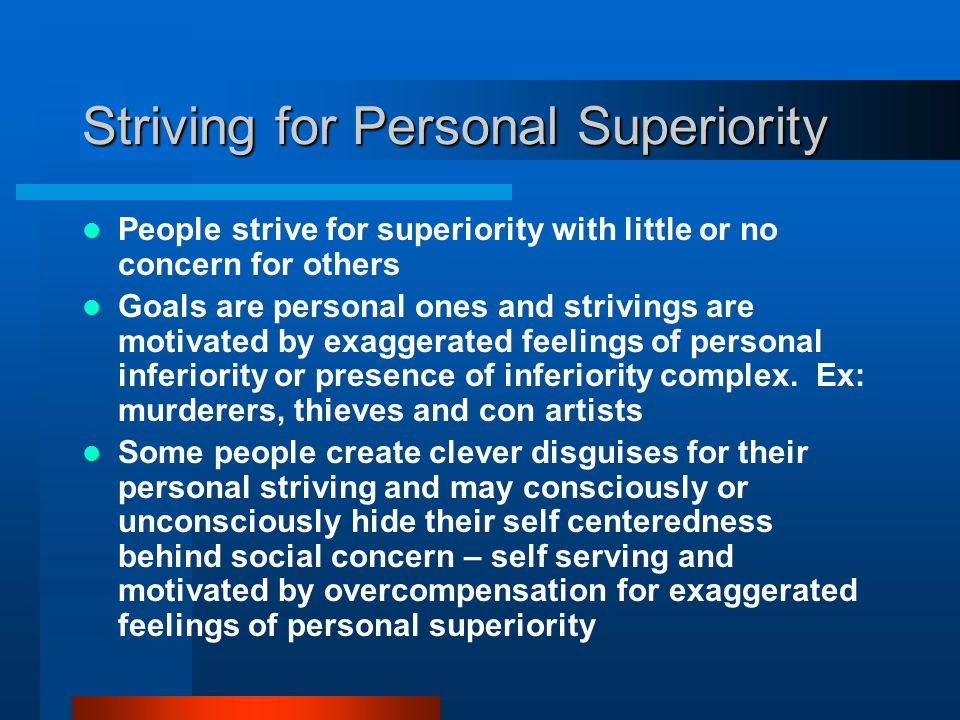 Striving for Personal Superiority