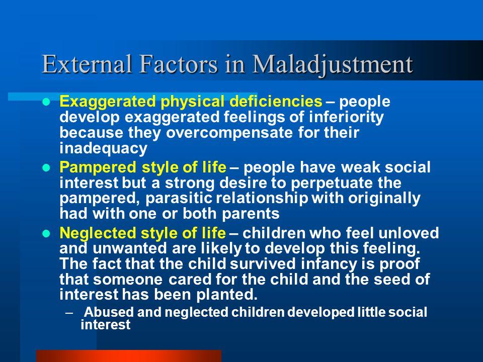 External Factors in Maladjustment