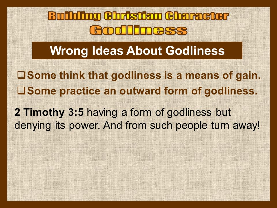 Wrong Ideas About Godliness