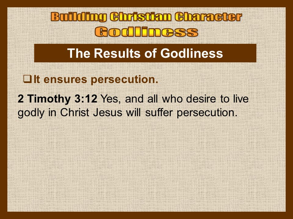 The Results of Godliness