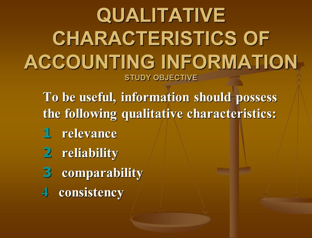 qualitative characteristics of accounting information Information than the financial statements section (smith & taffler 2000)  this  article is available in australasian accounting, business and finance journal:   annual reports fulfil the qualitative characteristics of iasb's (2006) guidelines.