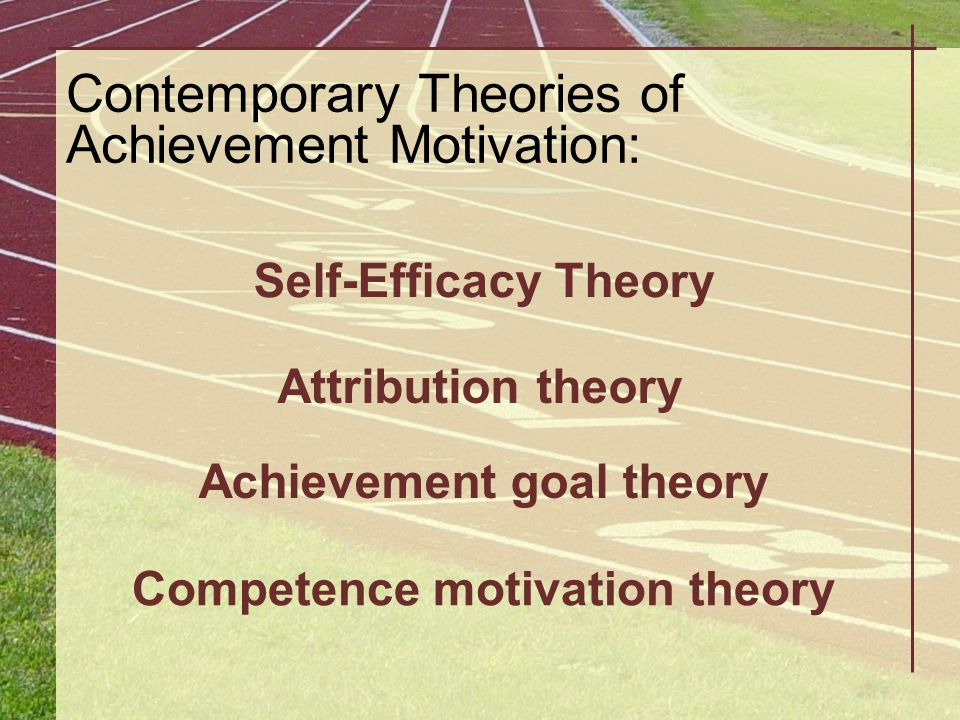 Achievement goal theory Competence motivation theory