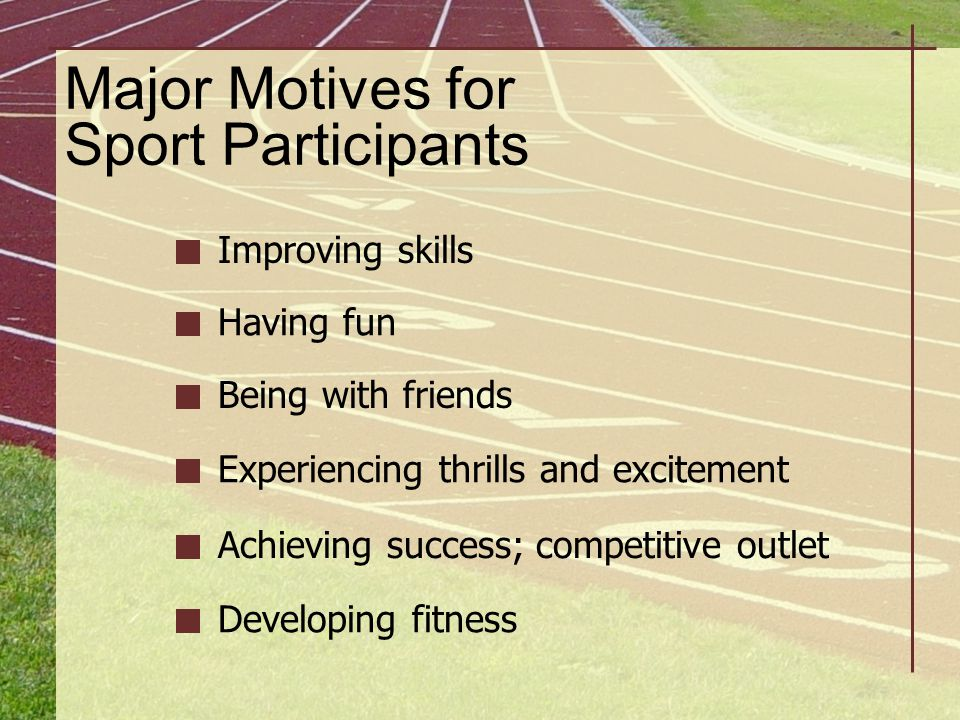 Major Motives for Sport Participants