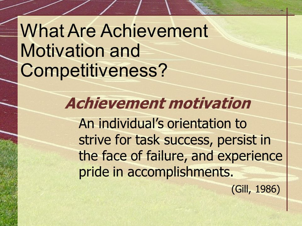 What Are Achievement Motivation and Competitiveness