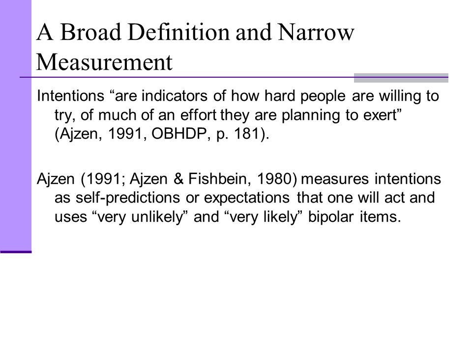 A Broad Definition and Narrow Measurement