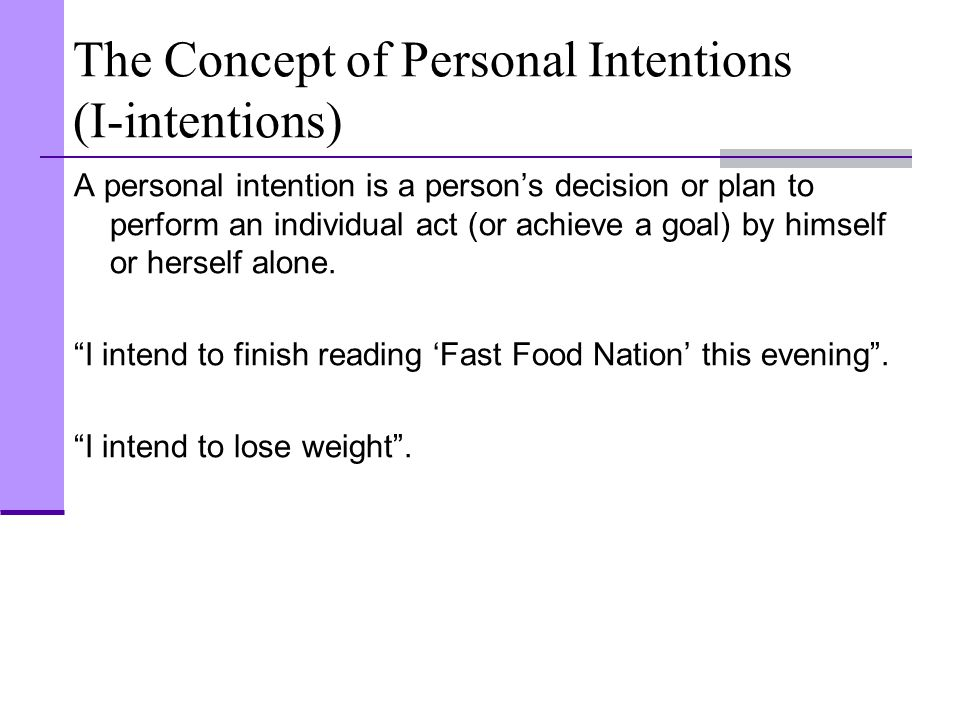 The Concept of Personal Intentions (I-intentions)