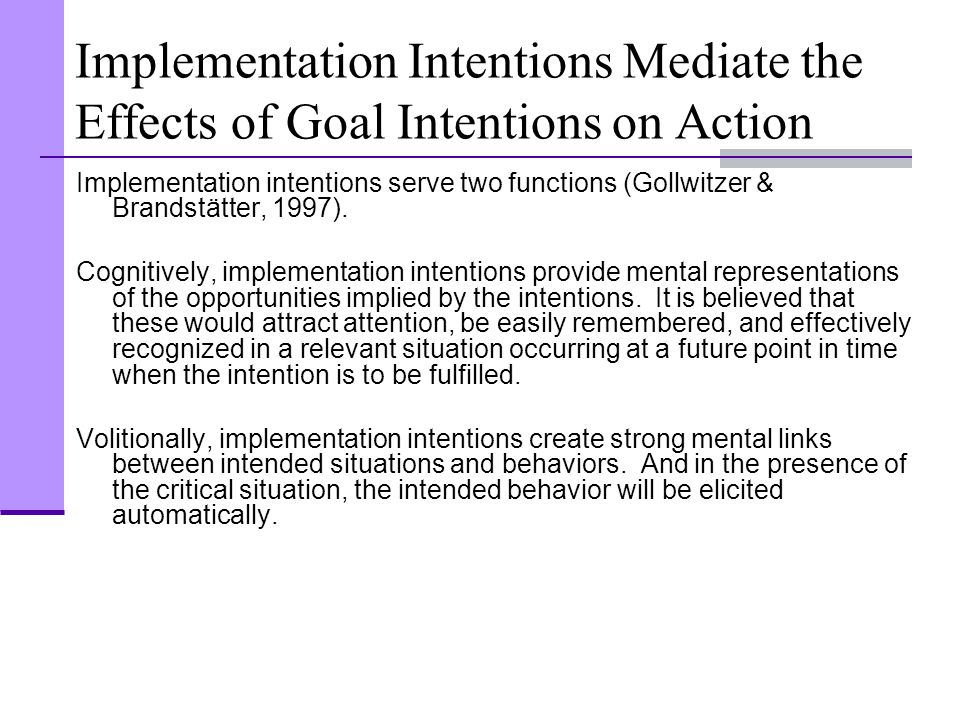Implementation Intentions Mediate the Effects of Goal Intentions on Action