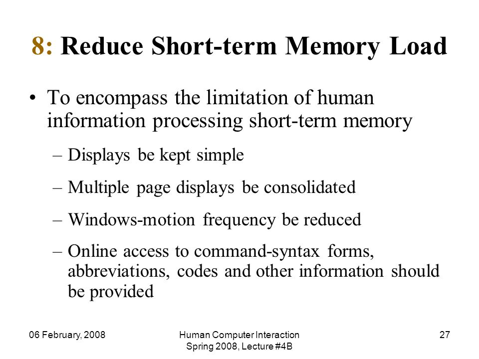 8: Reduce Short-term Memory Load