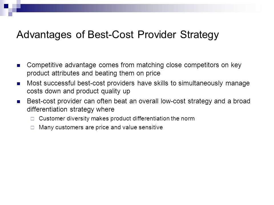 Advantages of Best-Cost Provider Strategy