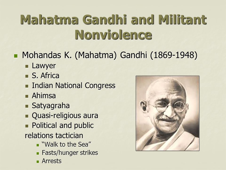 Mahatma Gandhi and Militant Nonviolence