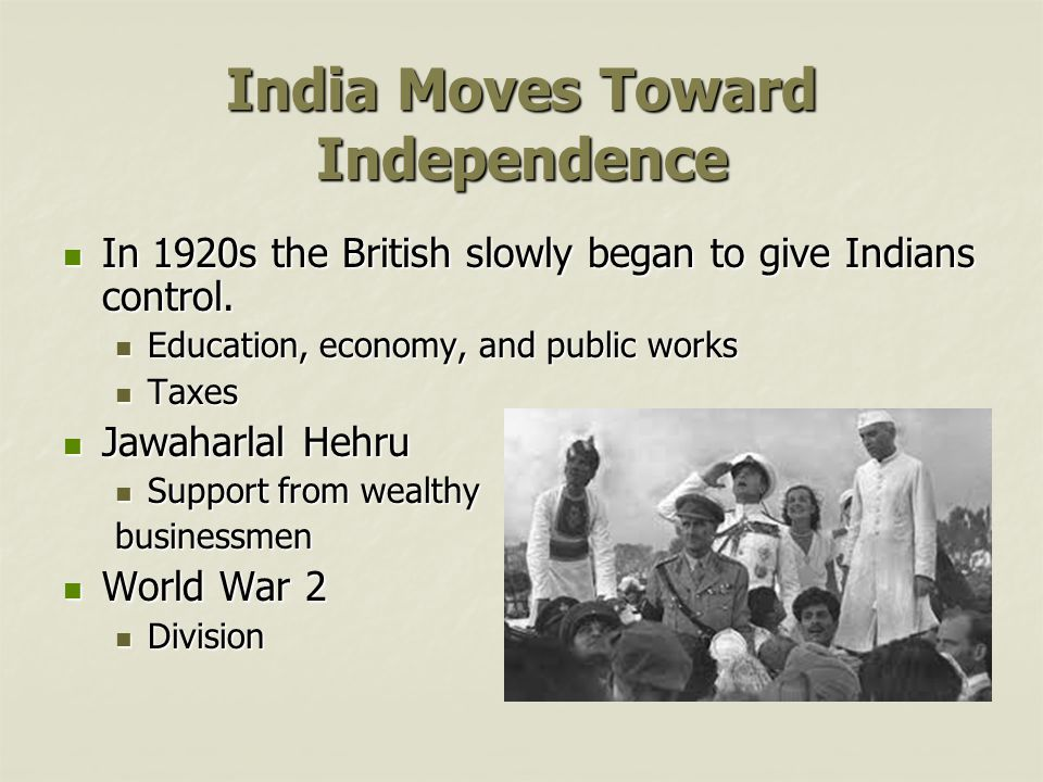 India Moves Toward Independence