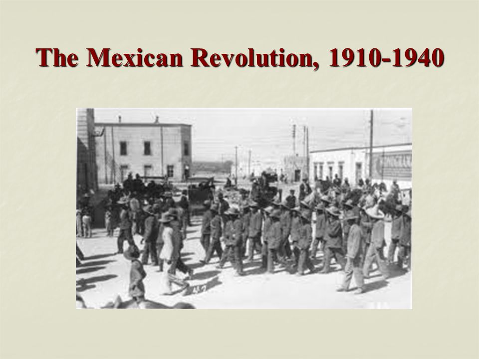 The Mexican Revolution, 1910-1940
