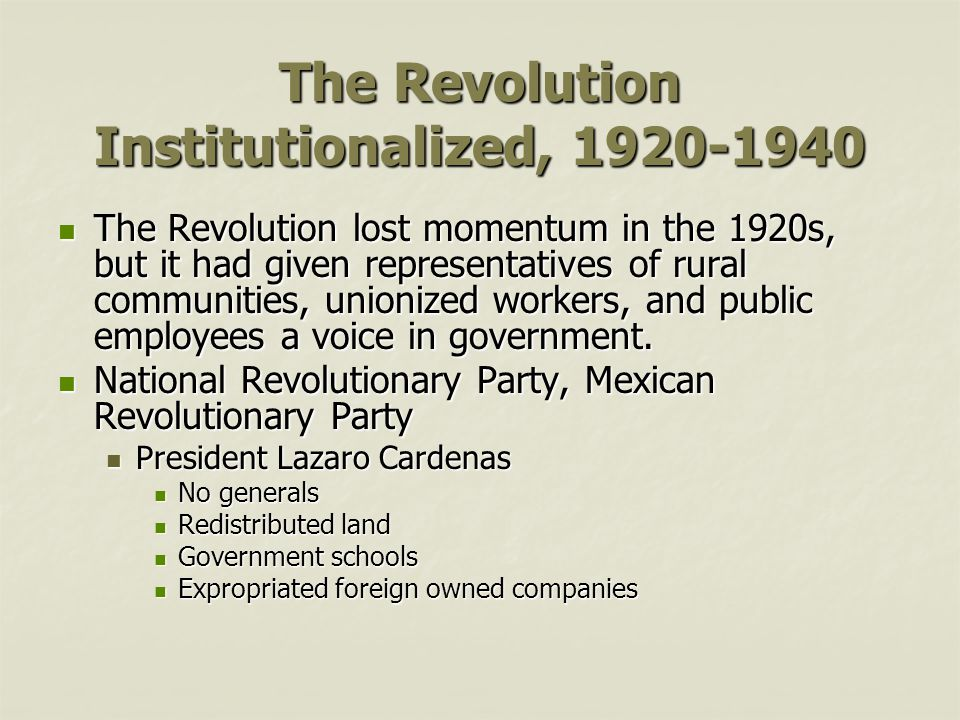 The Revolution Institutionalized, 1920-1940