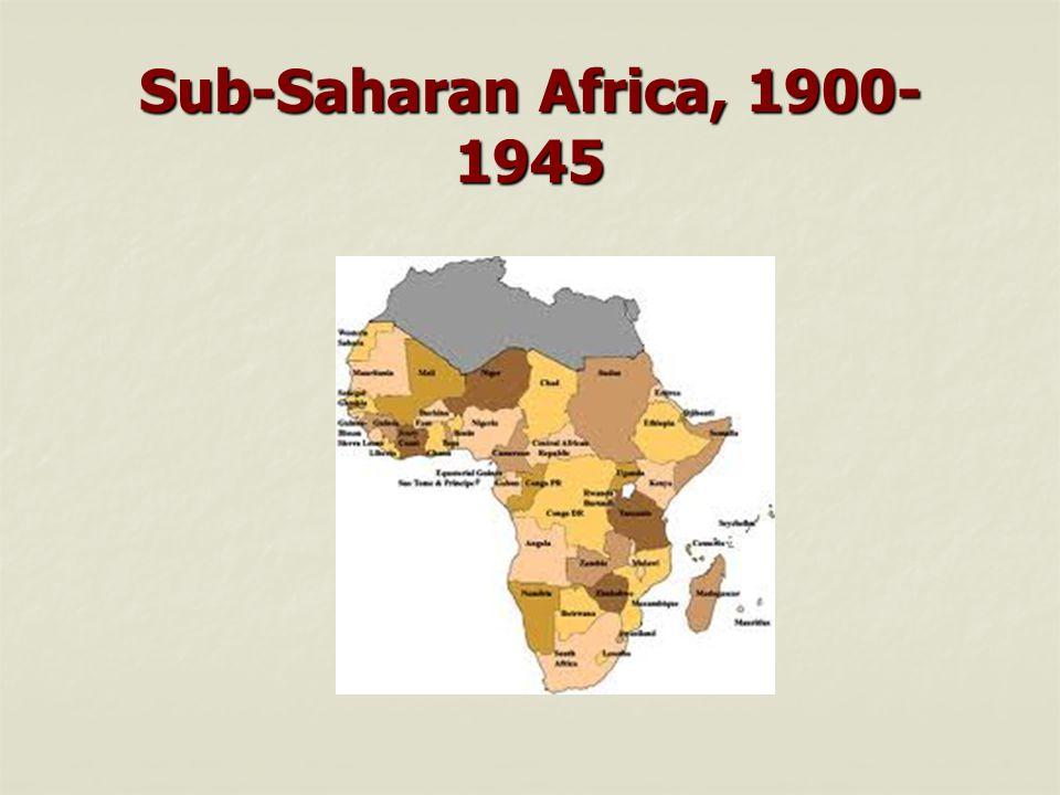 Sub-Saharan Africa, 1900-1945