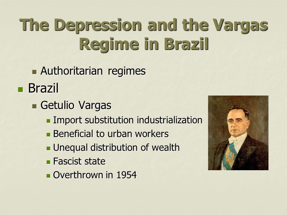 The Depression and the Vargas Regime in Brazil