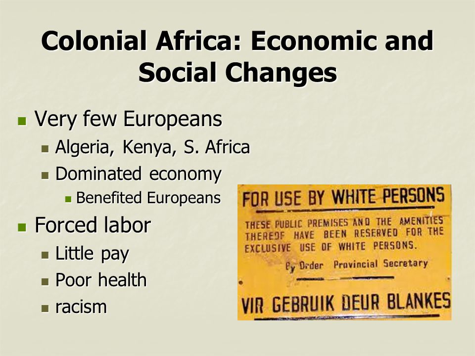 Colonial Africa: Economic and Social Changes