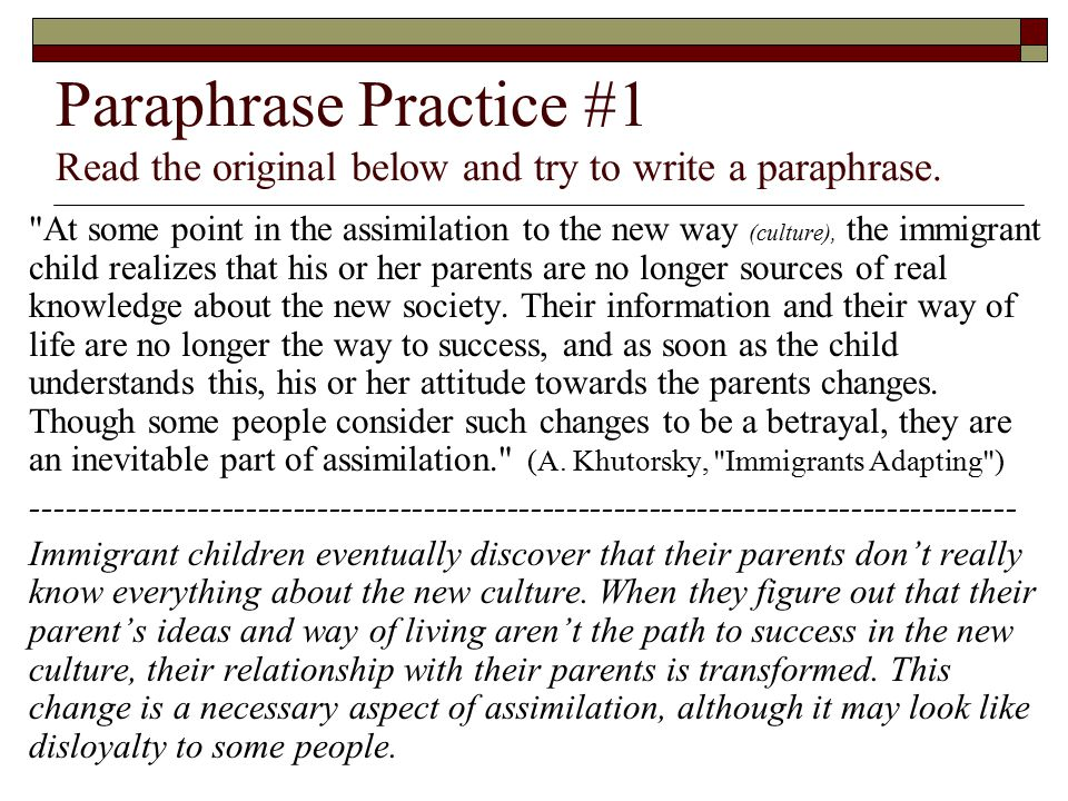 Paraphrase Practice #1 Read the original below and try to write a paraphrase.