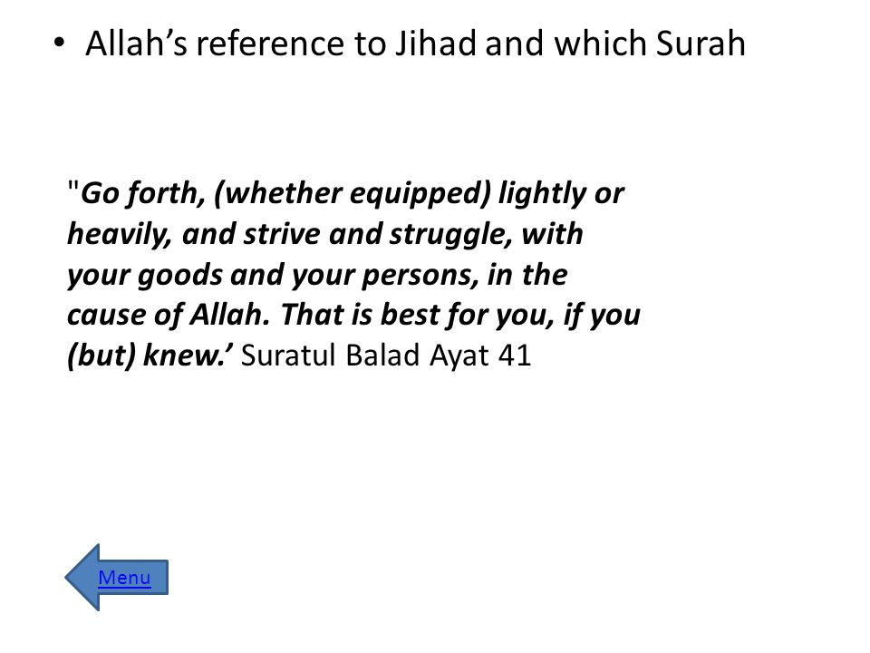 Allah's reference to Jihad and which Surah