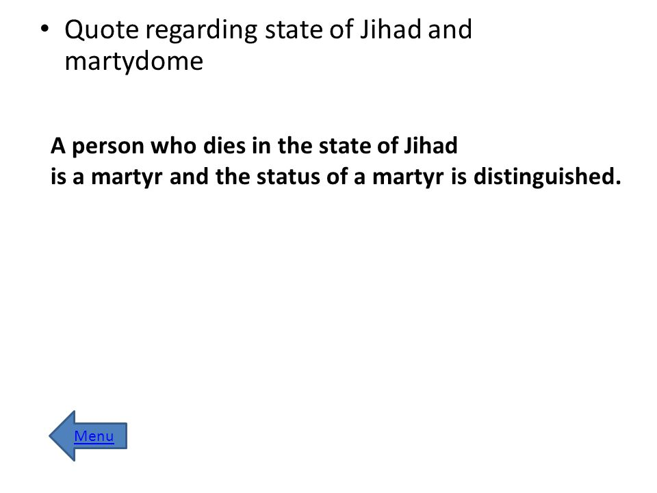 Quote regarding state of Jihad and martydome