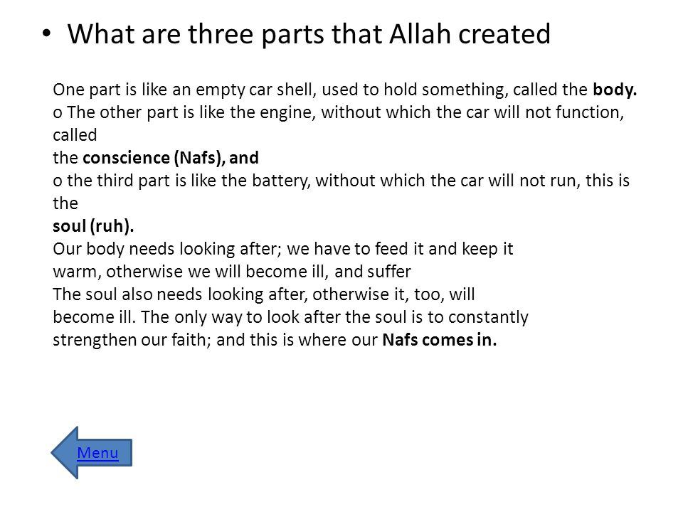 What are three parts that Allah created
