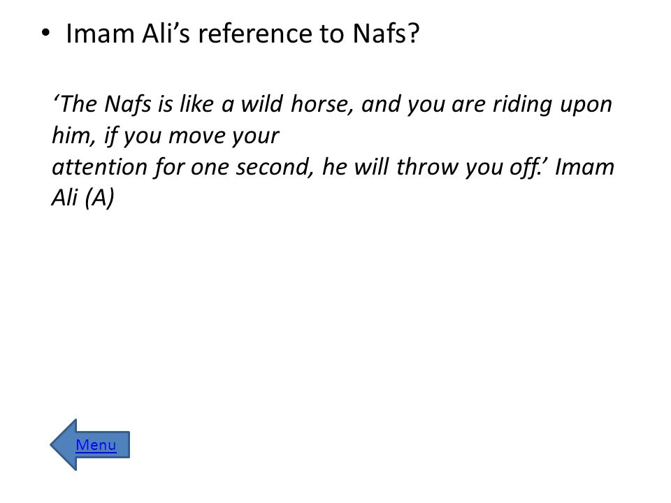 Imam Ali's reference to Nafs