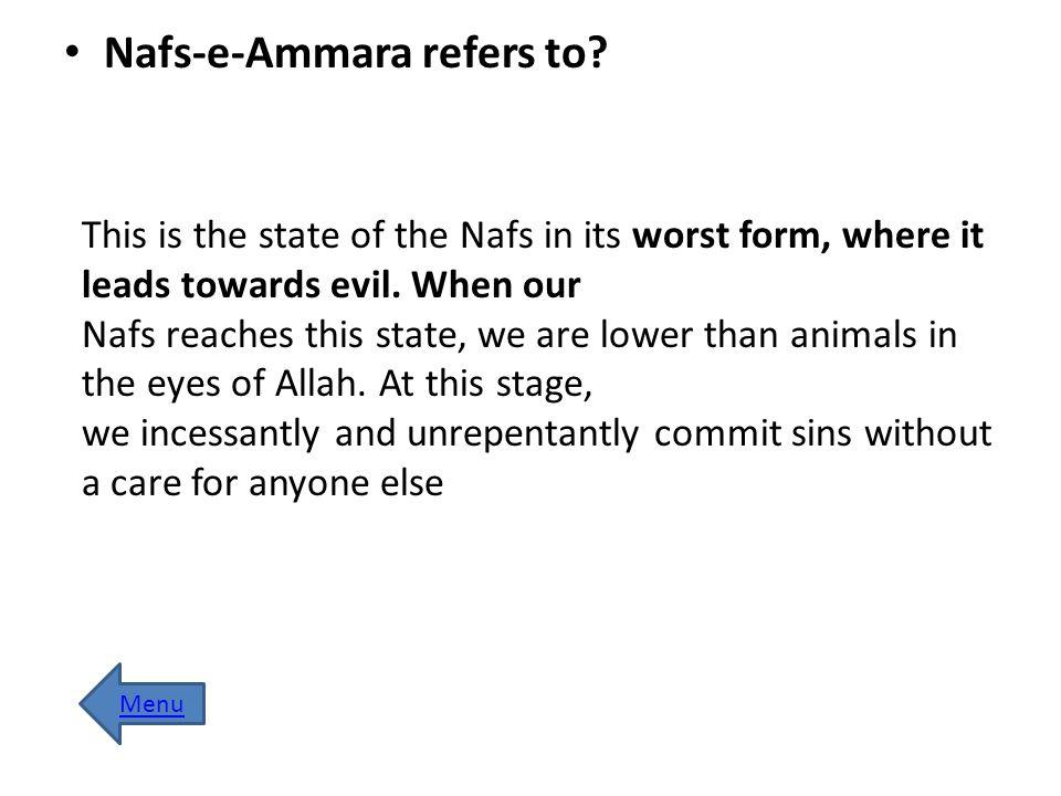 Nafs-e-Ammara refers to