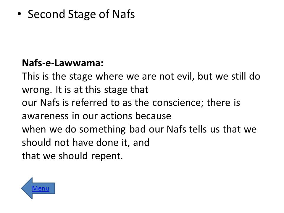 Second Stage of Nafs Nafs-e-Lawwama:
