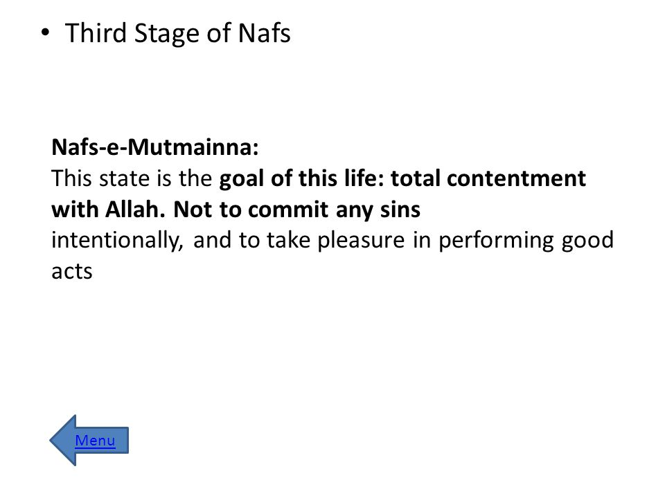 Third Stage of Nafs Nafs-e-Mutmainna: