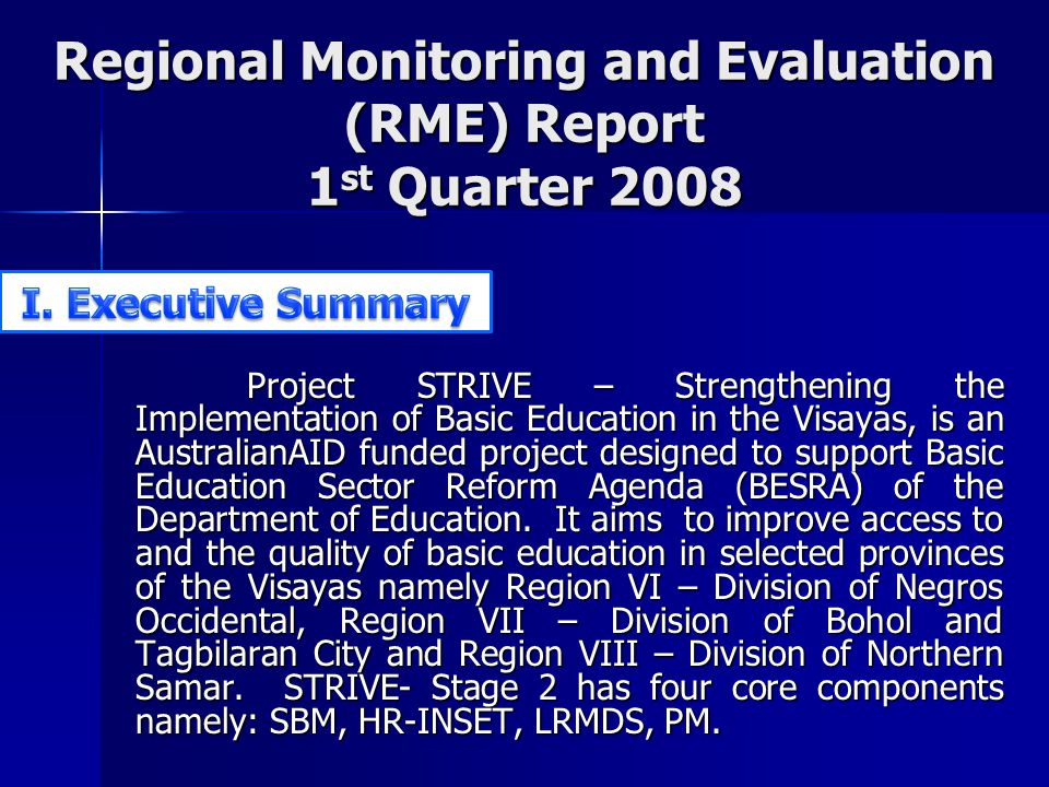 Regional Monitoring and Evaluation (RME) Report 1st Quarter 2008