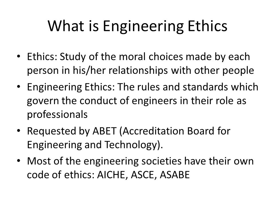 What is Engineering Ethics