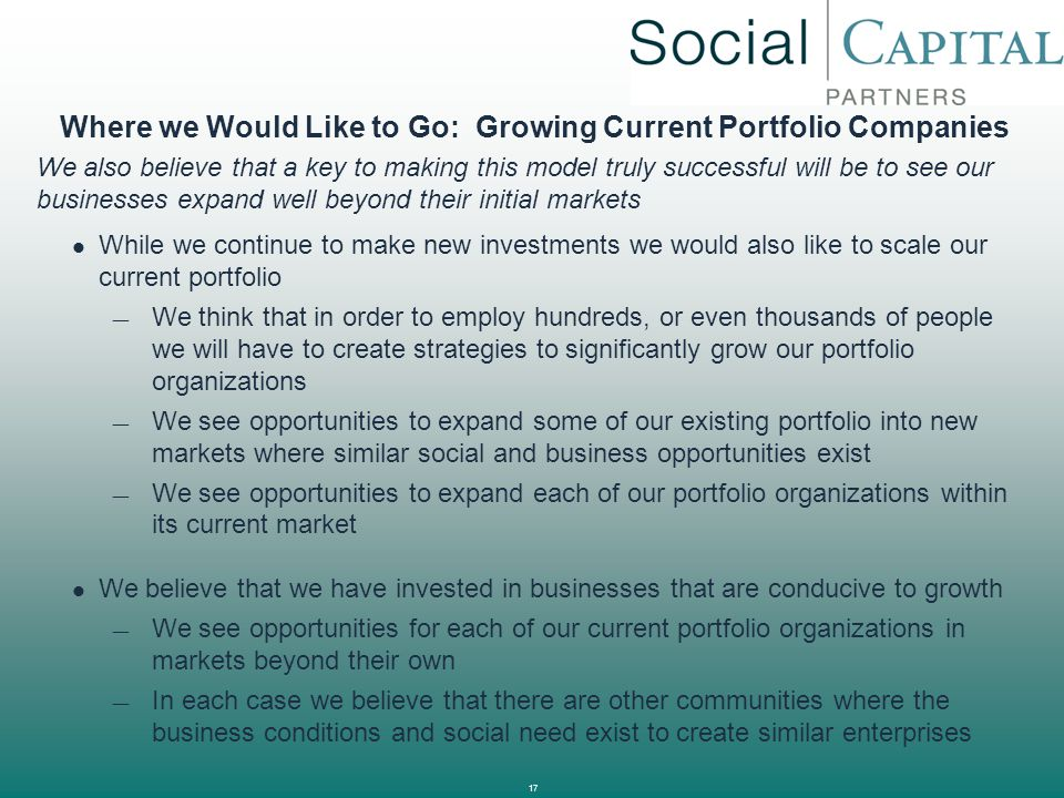 Where we Would Like to Go: Growing Current Portfolio Companies