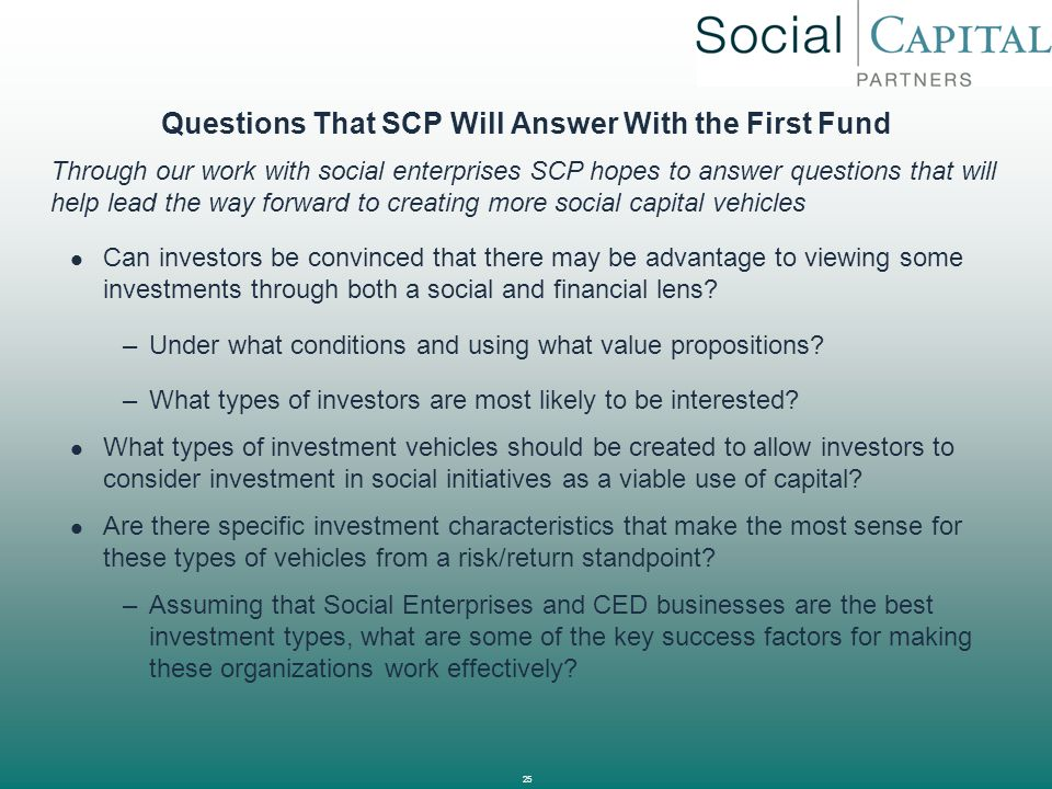 Questions That SCP Will Answer With the First Fund