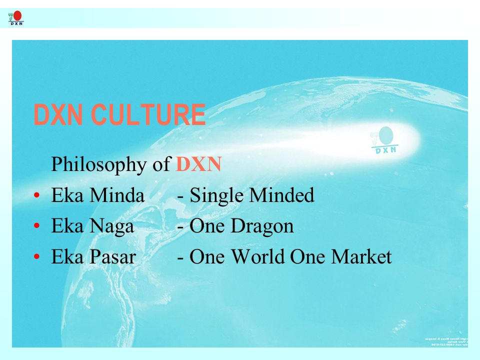DXN CULTURE Philosophy of DXN Eka Minda - Single Minded