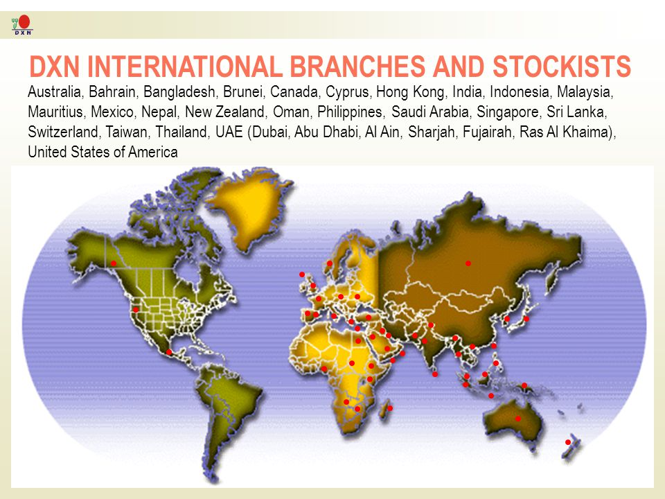 DXN INTERNATIONAL BRANCHES AND STOCKISTS