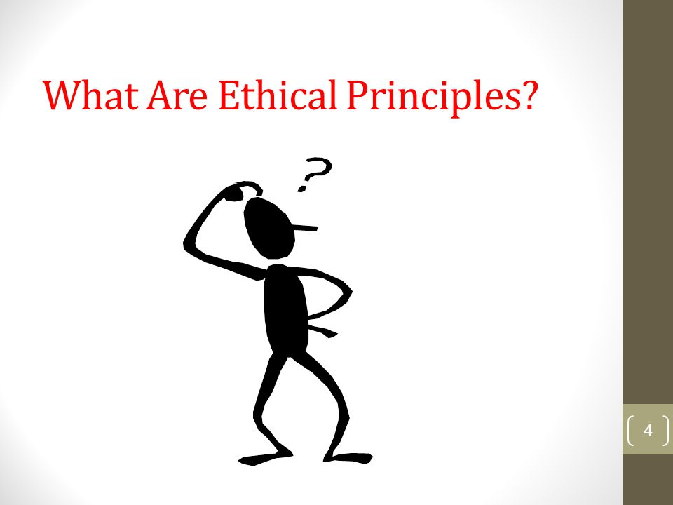 What Are Ethical Principles