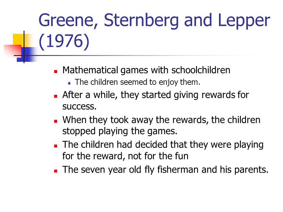 Greene, Sternberg and Lepper (1976)