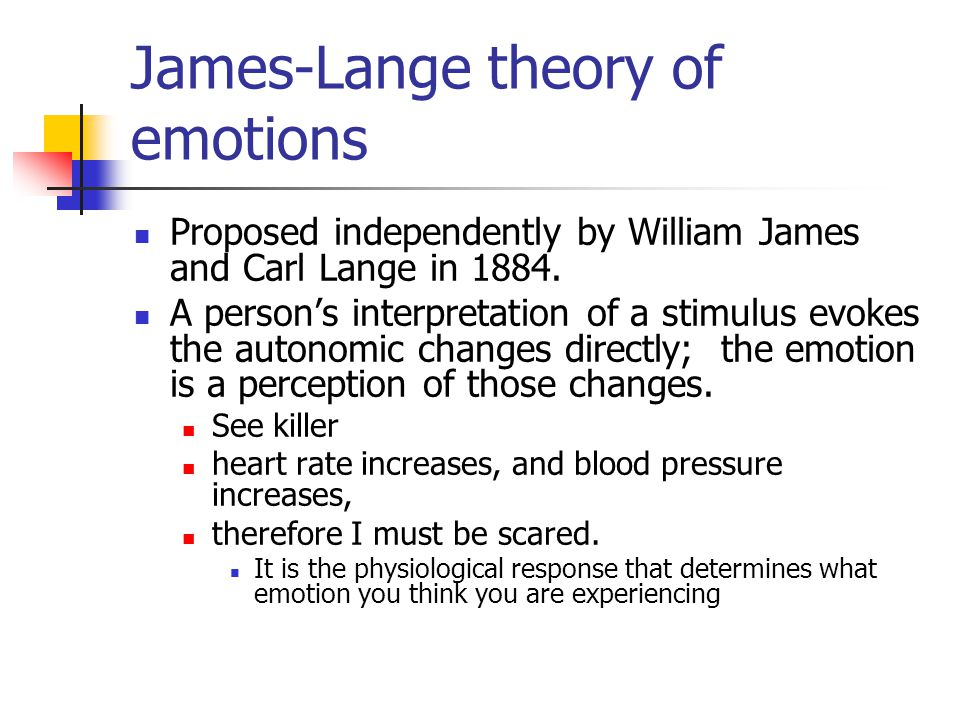 James-Lange theory of emotions
